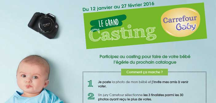 Grand Casting Carrefour Baby 2016