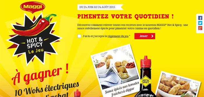 Grand Jeu Maggi Hot & Spicy – Croquonslavie.fr