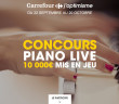 Concours Piano Live Carrefour