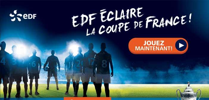Grand Jeu de Foot Coupe de France EDF
