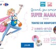 Grand Jeu Super Mamans Carrefour