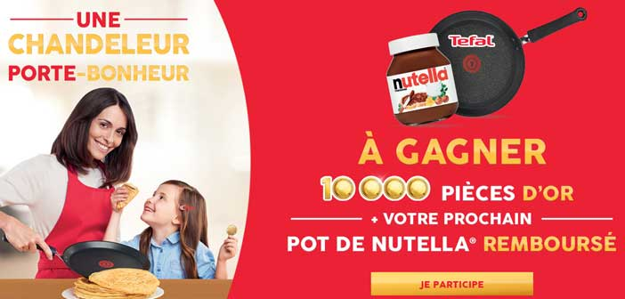 Jeu Nutella Tefal 10000 pieces d'or
