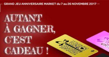 Jeu Anniversaire Carrefour Market 2017
