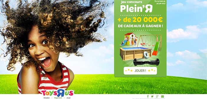 Jeu concours Plein Air Toys R Us