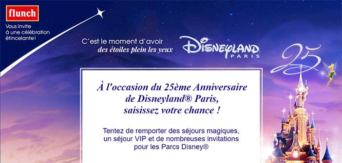 Grand Jeu Flunch Disneyland Paris 25 ans