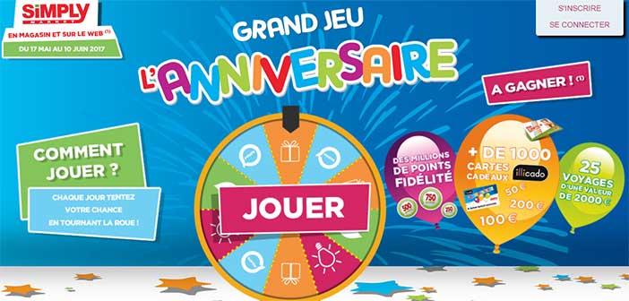 jeu.simplymarket.fr/anniversaire - Grand Jeu Simply Market Anniversaire 2017