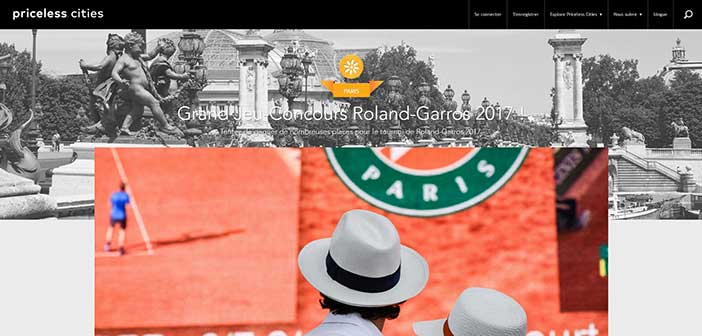 www.priceless.com - Grand Jeu Concours Roland Garros 2017