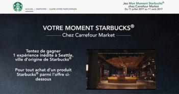 www.monmomentstarbucks-jeu.fr - Jeu Carrefour Market Mon Moment Starbucks