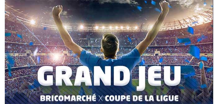 www.bricomarche.com - Jeu Bricomarché Coupe de la Ligue